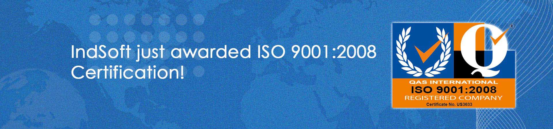 IndSoft just awarded ISO 9001:2008 Certification!